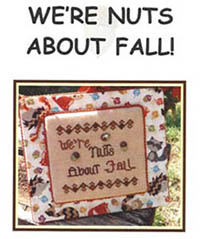 We're Nuts About Fall