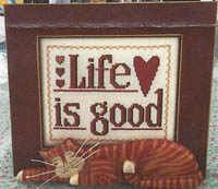 Life is Good w/Frame