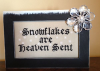 Snowflakes Are Heaven Sent with Frame