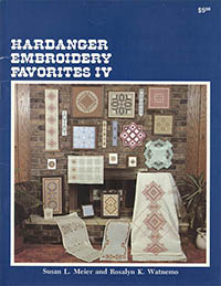 Hardanger Embroidery Favorites IV
