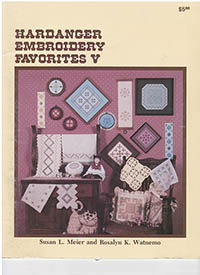 Hardanger Embroidery Favorites V