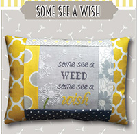 Words of Wisdom - Some See A Wish Pillow Kit