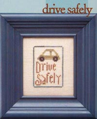 Mothers Wisdom - Drive Safely