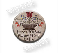 Love Makes Everything Better Needle Nanny from Heartstring Samplery